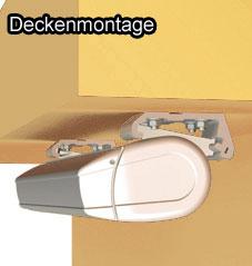 Deckenmontage