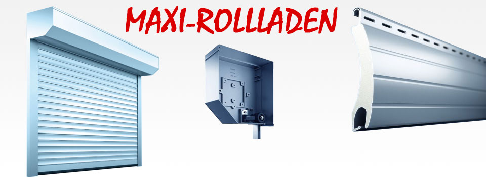 Maxi Rollladen Xxl Online Bestellen Sowerode